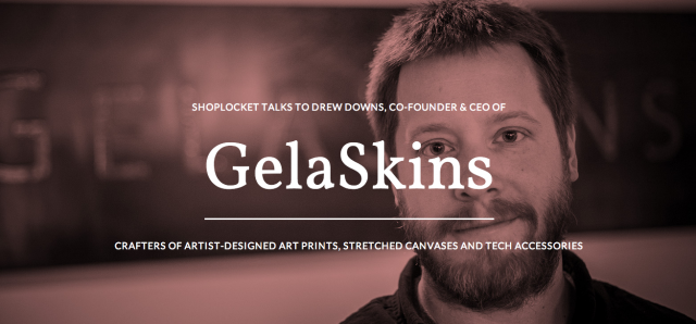 Drew Downs, Co-CEO of @GelaSkins via @casiestewart #thisismylife