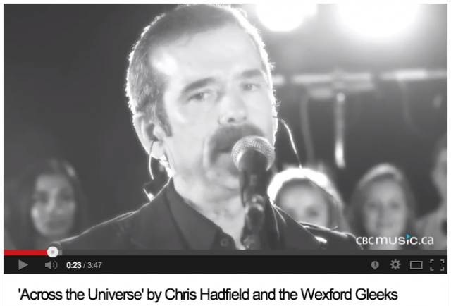 'Across the Universe' by Chris Hadfield and the Wexford Gleeks