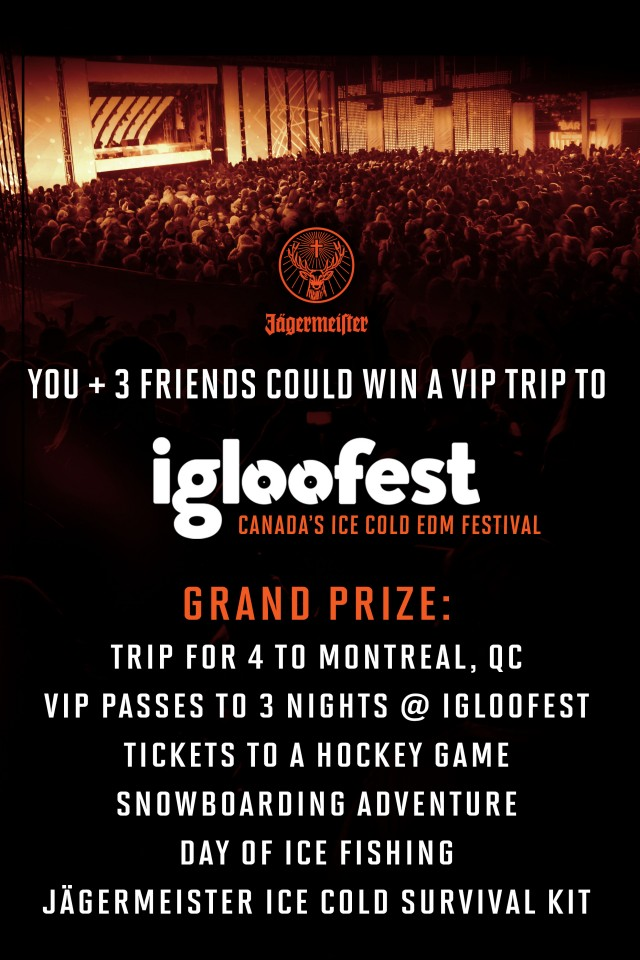 Win A VIP Trip To Igloofest Courtesy of Jägermeister