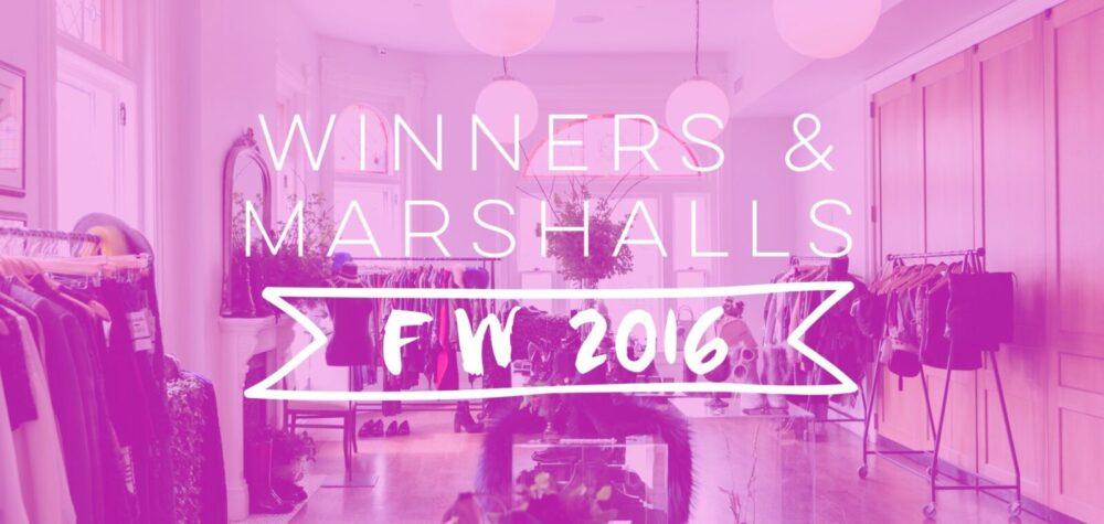 Winners & Marshalls FW 2016