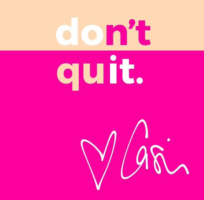 dontquit, dont quit, casie stewart, lifestyle, positive, blogger